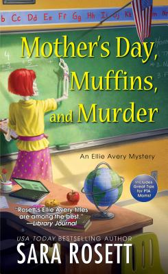 MOTHER'S DAY, MUFFINS, AND MURDER, ROSETT, SARA