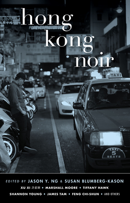 Image for Hong Kong Noir (Akashic Noir Series)
