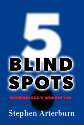 Image for 5 Blind Spots: Blocking God's Work in You