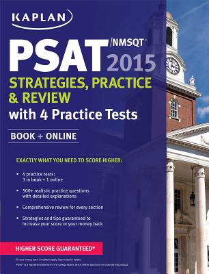 Image for Kaplan PSAT/NMSQT 2015 Strategies, Practice, and Review with 4 Practice Tests: Book + Online