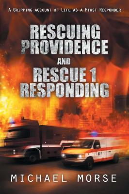 Image for Rescuing Providence and Rescue 1 Responding