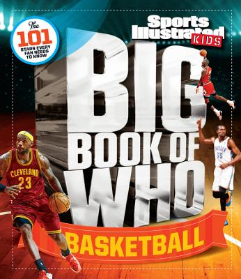 Image for Big Book of WHO Basketball (Sports Illustrated Kids Big Books)