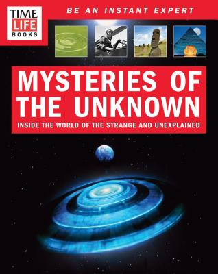 Image for TIME-LIFE Mysteries of the Unknown: A Field Guide to Unexplained Phenomena