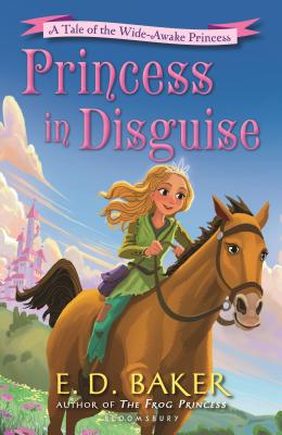Image for Princess in Disguise: A Tale of the Wide-Awake Princess