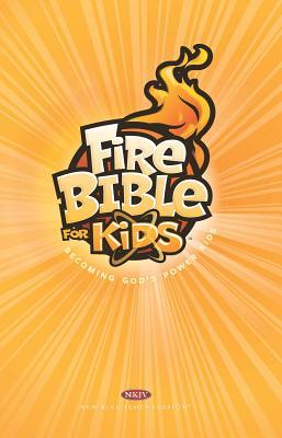 Image for Fire Bible for Kids Hardcover NKJV: Becoming God's Power Kids