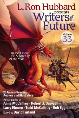 Image for L. Ron Hubbard Presents Writers of the Future Volume 33: Award-Winning Sci-Fi & Fantasy Short Stories of the Year