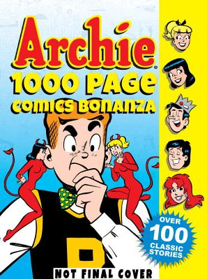 Image for Archie 1000 Page Comics Bonanza (Archie 1000 Page Digests)