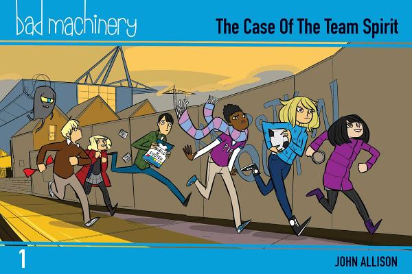 Image for Bad Machinery Vol. 1: The Case of the Team Spirit, Pocket Edition (1)