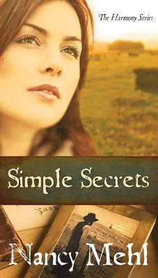 Image for Simple Secrets: Can Love Overcome Evil in the Mennonite Town of Harmony, Kansas? (The Harmony Series)