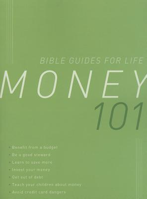 Image for MONEY 101 (Bible Guides for Life)