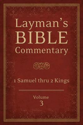 Image for Laymans Bible Commentary Vol. 3: 1 Samuel thru 2 Kings