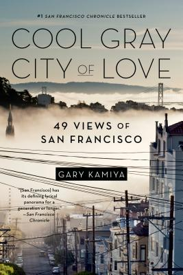 Image for Cool Gray City of Love: 49 Views of San Francisco
