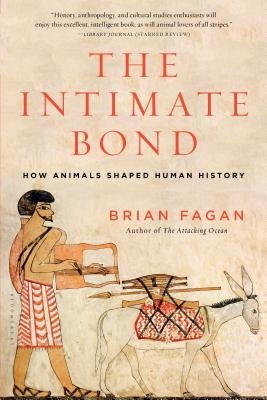 Image for Intimate Bond: How Animals Shaped Human Histo
