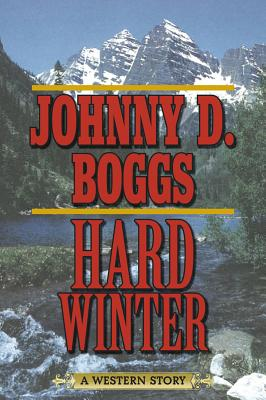 Image for Hard Winter: A Western Story