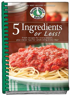 Image for 5 Ingredients or Less Cookbook: Fresh recipes for every season plus clever tips for celebrating every day. (Everyday Cookbook Collection)