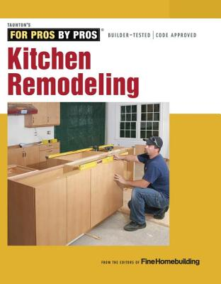 Image for Kitchen Remodeling (For Pros by Pros)