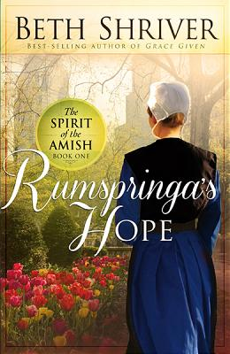 Image for Rumspringa's Hope (Spirit of the Amish, Book 1)