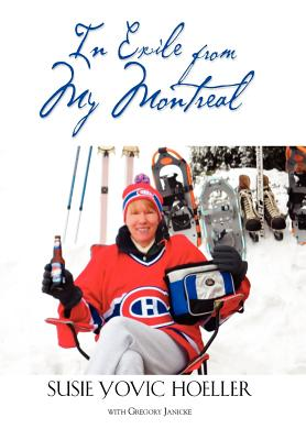 In Exile from My Montreal, Hoeller, Susie Yovic