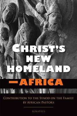 Image for Christ's New Homeland - Africa