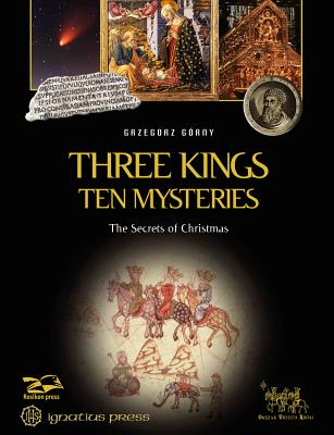 Image for Three Kings, Ten Mysteries: The Secrets of Christmas and Epiphany