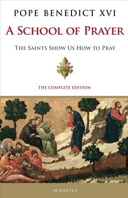 Image for A School of Prayer: The Saints Show Us How to Pray