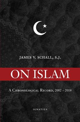 Image for On Islam: A Chronological Record 2006-2016