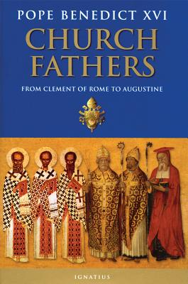 Image for Church Fathers: From Clement of Rome to Augustine