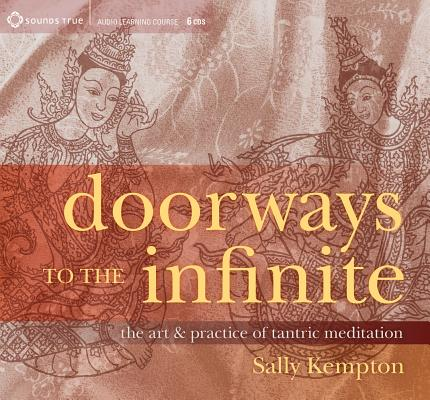 Image for Doorways to the Infinite: The Art and Practice of Tantric Meditation