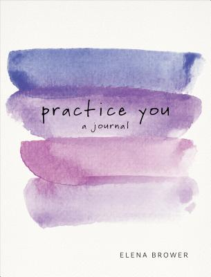 Image for Practice You: A Journal