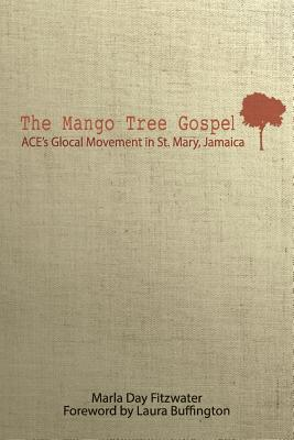 Image for The Mango Tree Gospel