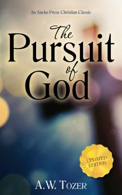 Image for The Pursuit of God (Updated, Annotated)
