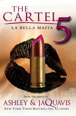 Image for The Cartel 5: La Bella Mafia
