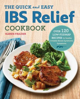Image for Quick & Easy  IBS Relief Cookbook: Over 120 Low-Fo