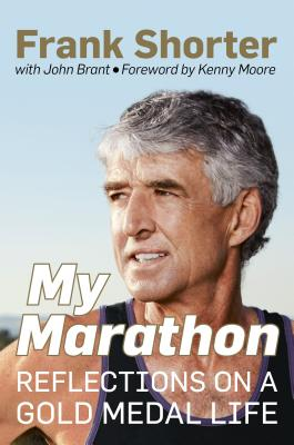Image for My Marathon: Reflections on a Gold Medal Life