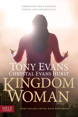 Image for Kingdom Woman: Embracing Your Purpose, Power, and Possibilities