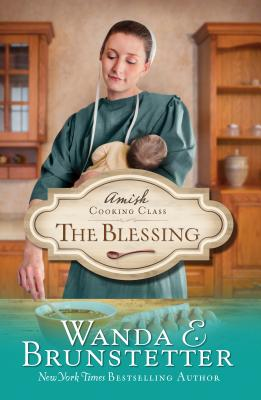 Image for Amish Cooking Class - The Blessing
