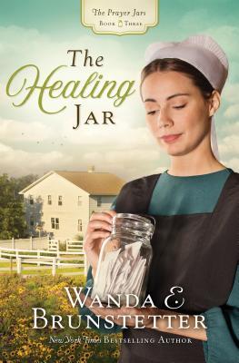 Image for The Healing Jar (The Prayer Jars)