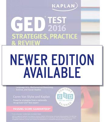 Image for Kaplan GED® Test 2016 Strategies, Practice, and Review with 2 Practice Tests: Book + Online (Kaplan Test Prep)