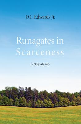 Image for Runagates in Scarceness: A Holy Mystery