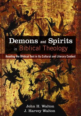 Image for Demons and Spirits in Biblical Theology