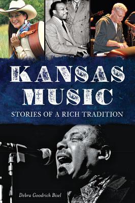 Kansas Music History, Debra Goodrich Bisel
