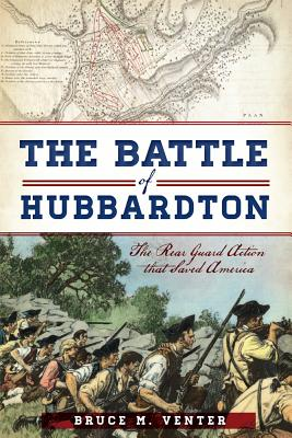 Image for The Battle of Hubbardton: The Rear Guard Action that Saved America (Military)