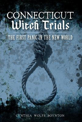 Image for Connecticut Witch Trials: The First Panic in the New World