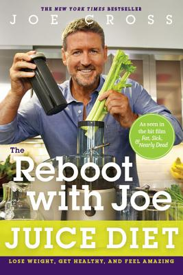 Image for The Reboot with Joe Juice Diet: Lose Weight, Get Healthy and Feel Amazing