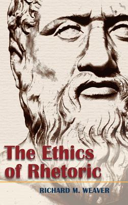 Image for The Ethics of Rhetoric