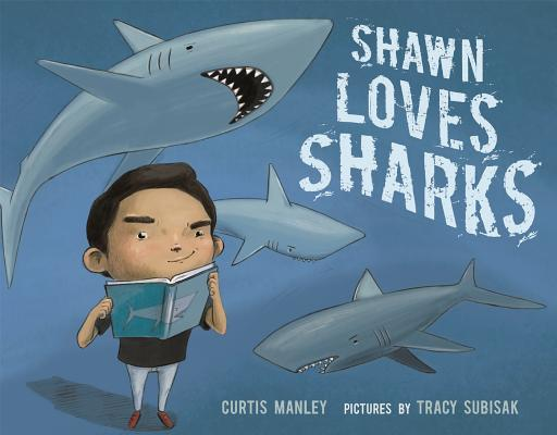 Image for SHAWN LOVES SHARKS