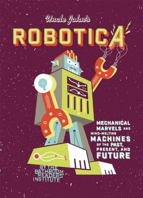 Image for Robotica: Mechanical Marvels and Mind-Melting Machines of the Past, Present and