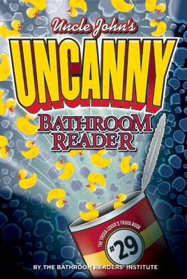 Image for Uncle John's UNCANNY Bathroom Reader (Uncle John's Bathroom Reader)