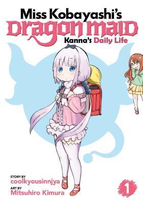 Miss Kobayashi's Dragon Maid: Kanna's Daily Life Vol. 1, coolkyousinnjya; Kimura, Mitsuhiro