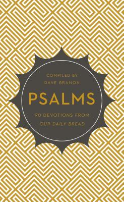 Image for Psalms: 90 Devotions from Our Daily Bread